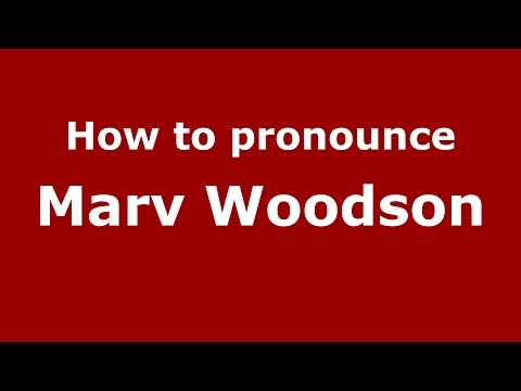 How to pronounce Marv Woodson (American English/US)  - PronounceNames.com