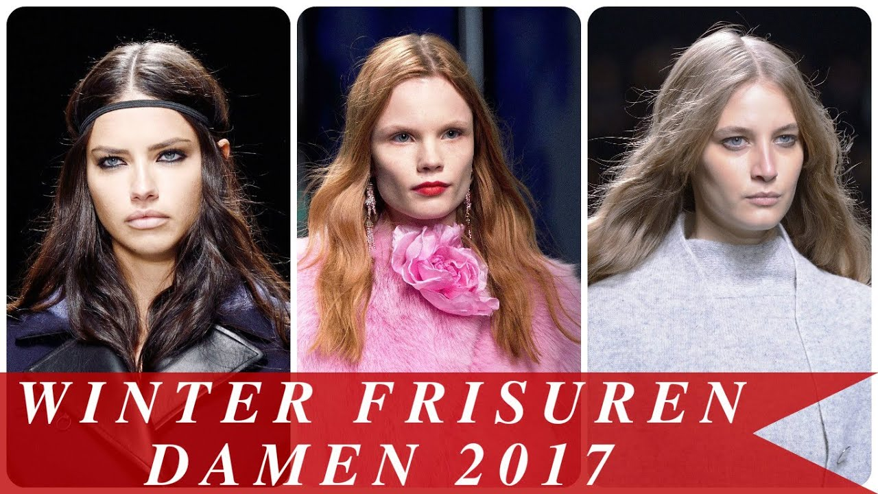 Winter Frisuren Damen 2017 YouTube
