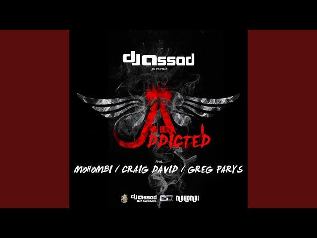 addicted dj assad feat mohombi