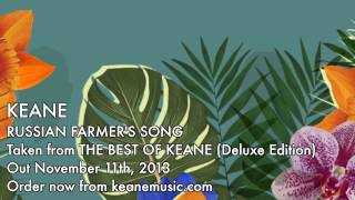 Keane - Russian Farmer's Song (Official audio)