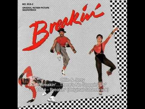 Ollie & Jerry - Breakin'...There's No Stoppin' Us