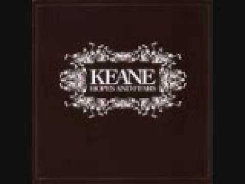 Keane  -  7 She Has No Time