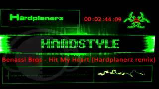 Benassi Bros - Hit My Heart (Hardplanerz remix - Testmix) (Full HQ)