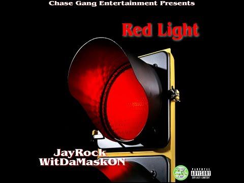 JayRock WitDaMaskON - RED LIGHT