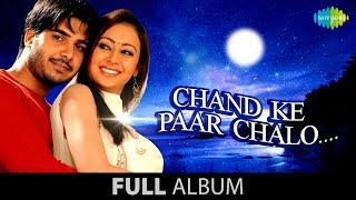 Chand Ke Paar Chalo   Full Album Jukebox   Saahib   Preeti Jhengiani