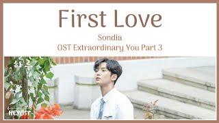 Gambar cover Sondia (손디아) - First Love (첫사랑) OST ExtraordinaryYou Part 3 | Lyrics