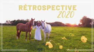 071 ~ [BONUS] ~ RÉTROSPECTIVE 2020