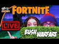 Its BUSH WARFARE! - A Fortnite Battle Royale Live Stream - The Road to #1 - Free Fortnite BR Game
