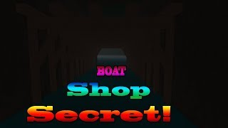 Roblox LT2 SECRET!!! BOAT SHOP!!!