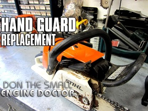How To Stihl Chainsaw Chain Brake Guard Replacement On Ms260 Youtube