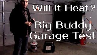 Will It Heat? - Mr Heater Big Buddy Garage Test