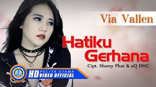 Via Vallen - HATIKU GERHANA . Om Sera ( Official Music Video ) [HD]