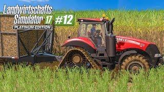 LS 17 PLATINUM Edition #12: Start der Zuckerrohrernte! LANDWIRTSCHAFTS-SIMULATOR 17