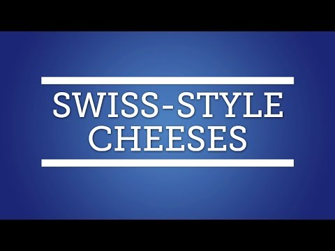 Swiss-style Cheeses