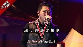 Download lagu HAMPA | Five Minutes Nyanyiin Lagu Ari Lasso [Live Konser di Bulukumba]