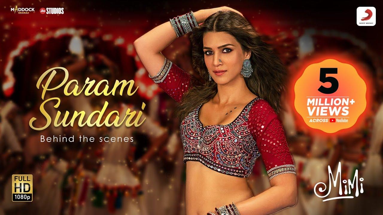 Download Param Sundari – Behind The Scenes | Mimi | Kriti Sanon, Pankaj Tripathi |A R Rahman |Shreya |Amitabh