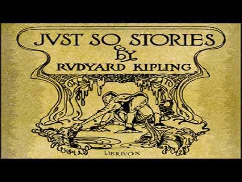 Just So Stories (version 5) | Rudyard Kipling | Children's Fiction | Audiobook Full | English | 1/2