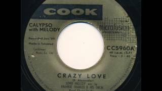 "Lord Melody ""Crazy Love"" Calypso 45 rpm"
