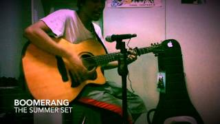 Boomerang (acoustic cover) by The Summer Set