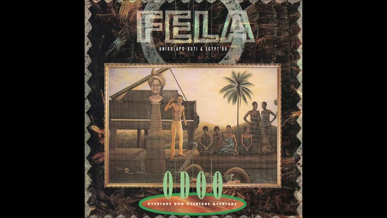 Fela Anikulapo Kuti & Egypt 80 - ODOO (Full Album)