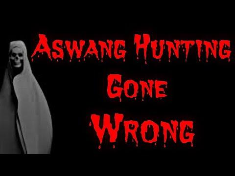 Aswang Hunting Gone Wrong / Kwentong Aswang (True Tagalog Horror Stories)