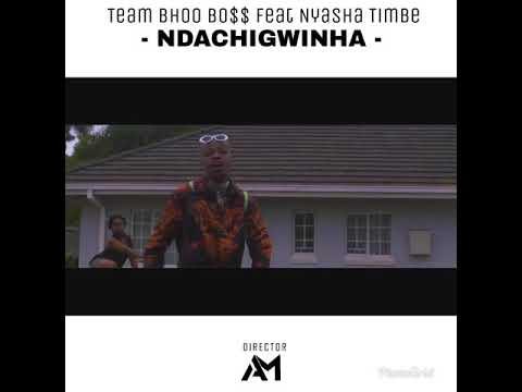 Ndachigwinha- Team Bhoo Boss ft Nyasha Timbe *NEW*