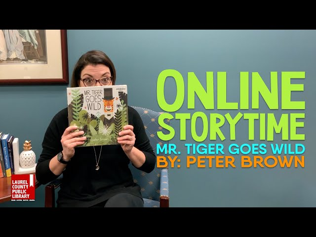 Online Storytime: Mr. Tiger Goes Wild by Peter Brown