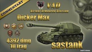 Dicker Max - Ace Tanker, Pool's Medal, Defender,High C., ( sastank )