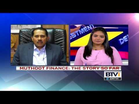 BTVi Beyond the Bottomline   Mr. George Alexander Muthoot - MD - Muthoot Finance