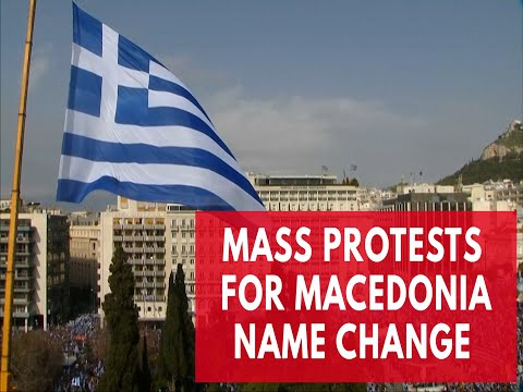 Mass protests on the streets of Athens took place to push Macedonia into changing its name