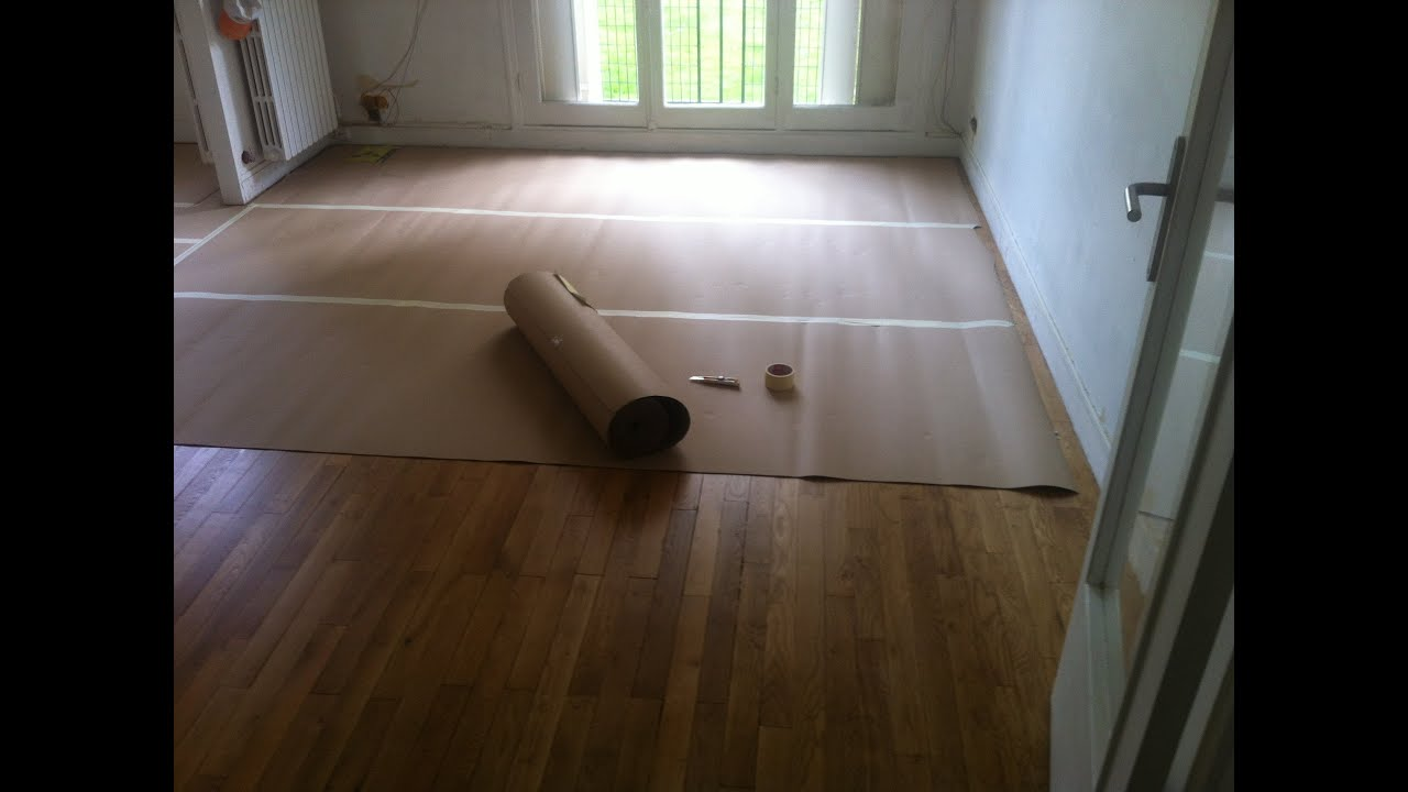 Protéger parquet avant travaux - YouTube - Protection Parquet