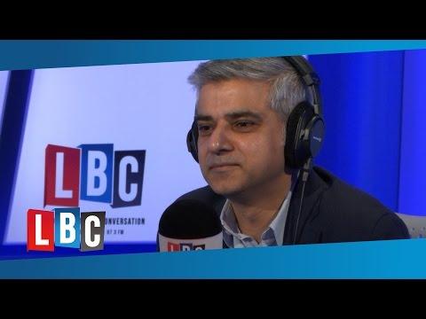 Sadiq Khan: Live On LBC