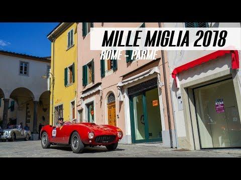MILLE MIGLIA 2018 | Rome - Parme
