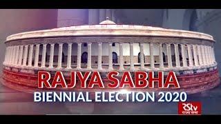 In Depth: Rajya Sabha Biennial Election 2020