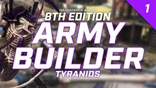 Army Builder: Tyranids in WH40k 8th Edition