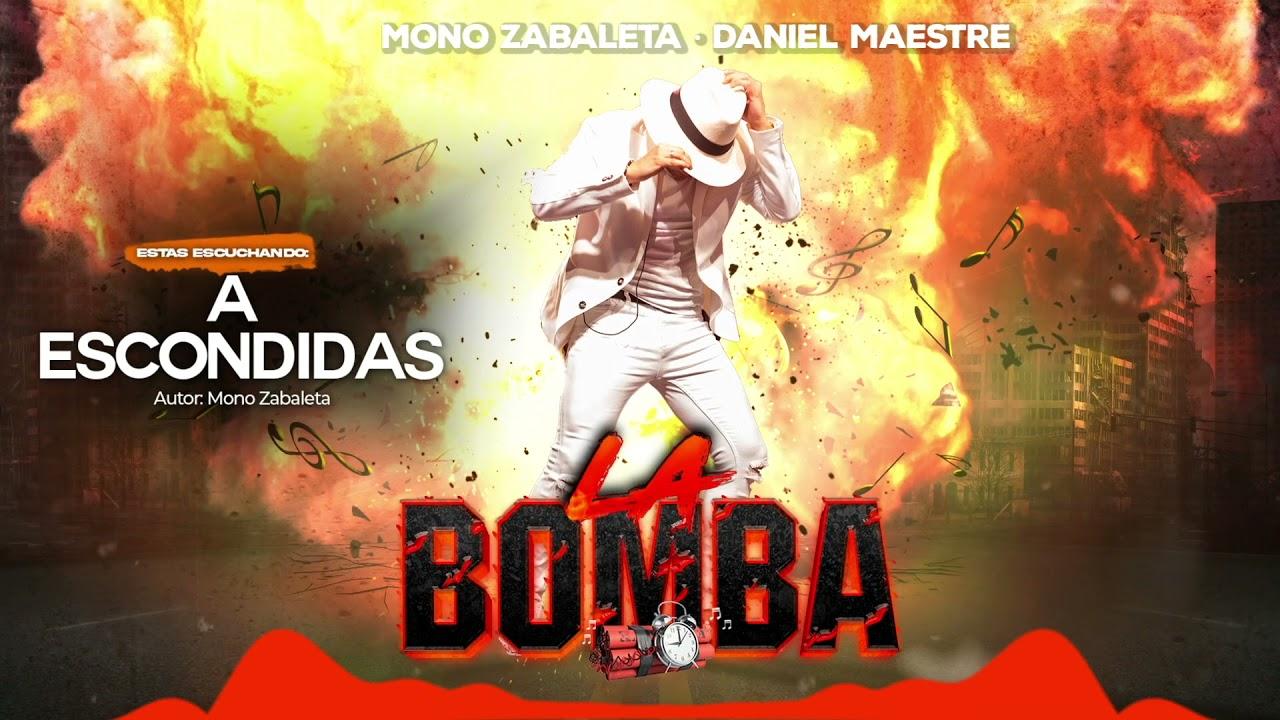 A Escondidas (Audio) l 19 l @Mono Zabaleta, Daniel Maestre