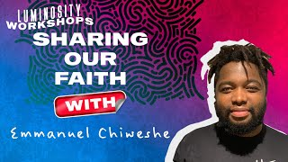 Emmanuel Chiweshe - How do we evangelise in our everyday - LSL 2021 Workshops
