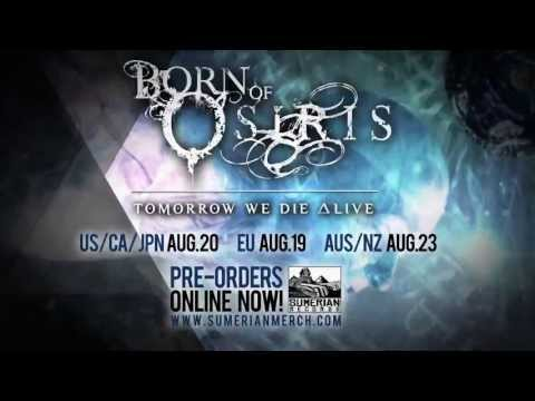 BORN OF OSIRIS - Tomorrow We Die ∆live (Album Preview)