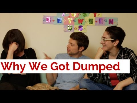 THE REAL REASONS WE GOT DUMPED / Gaby & Allison