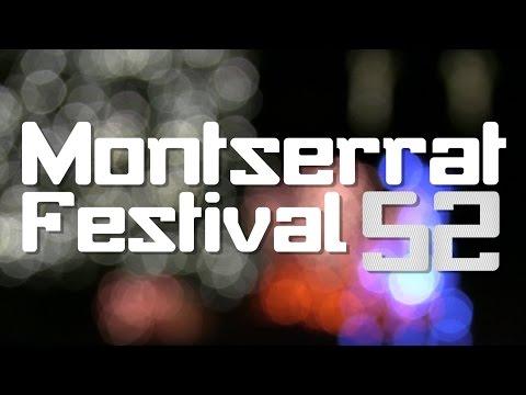 Montserrat Festival 52 [Number15 Video]