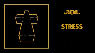 Justice - Stress - †