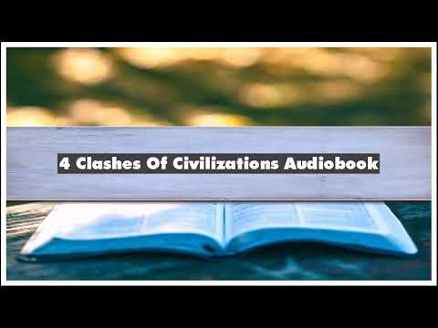 Samuel P. Huntington 4 Clashes Of Civilizations Audiobook