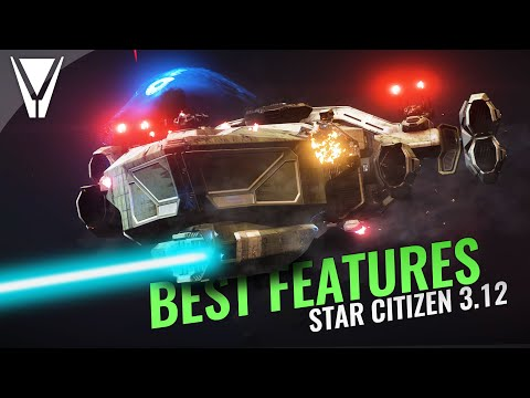 The BEST Features of Star Citizen 3.12!
