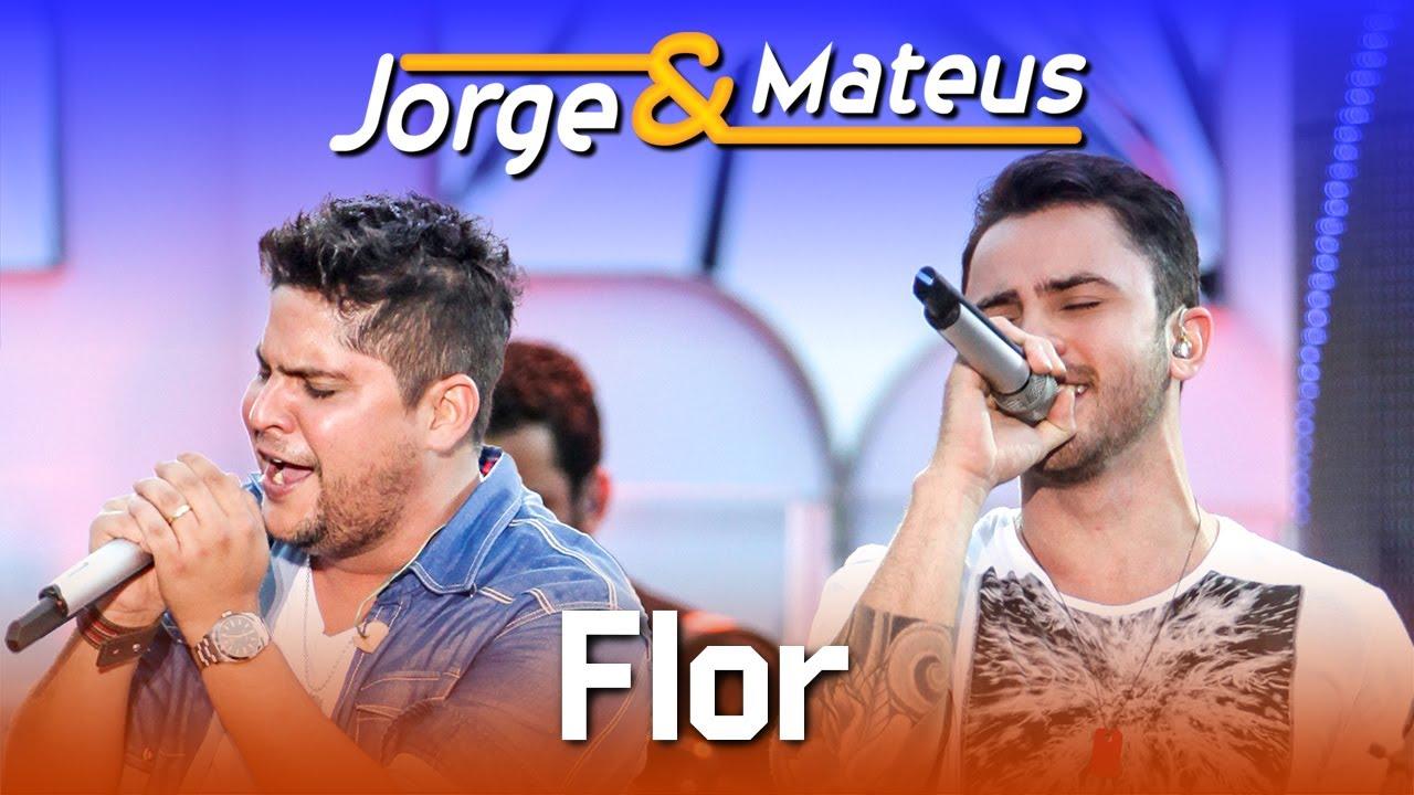 Jorge & Mateus — Flor — [DVD Ao Vivo em Jurerê] — (Clipe Oficial)