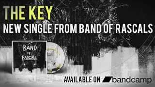 Band of Rascals - The Key (Official Audio)