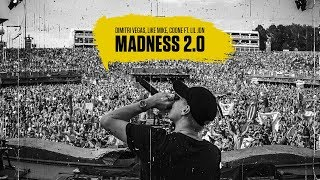 Смотреть клип Dimitri Vegas, Like Mike, Coone Ft. Lil Jon - Madness 2.0