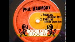 "Phil Harmony - ""Pheeling"""