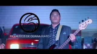 Inquietitos de Guanajuato - La 3 de la Madrugada