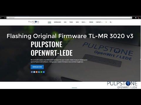 Flashing Original TP-LINK TL-MR 3020 V3 to Pulpstone OpenWrt/LEDE