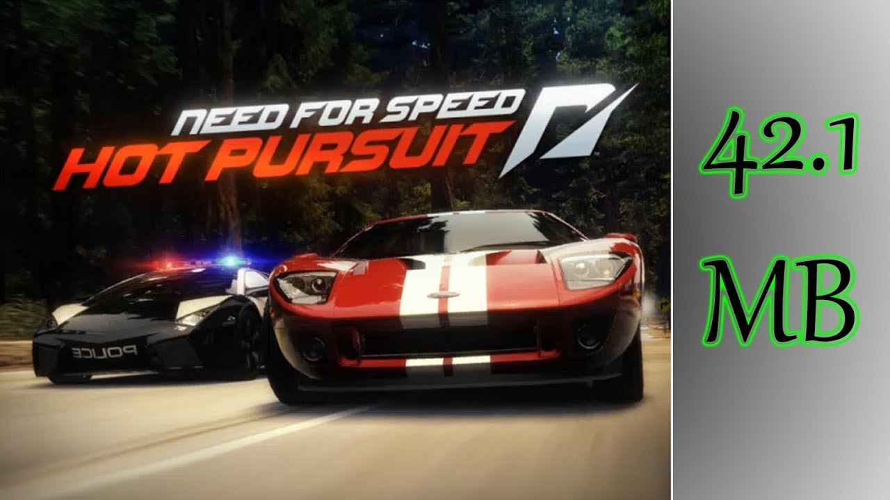 Need For Speed Hot Pursuit Highly Compressed 42 1mb Download